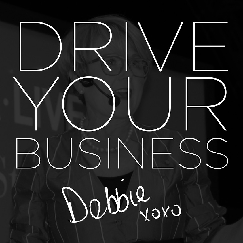 Leadership & Business Excellence | Drive Your Business Workshop - Debbie Digby