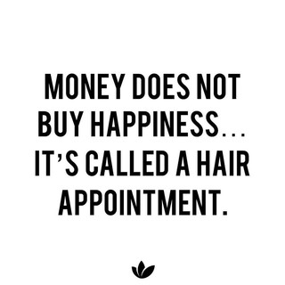 its called a hair appointment.jpg