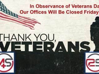 In Observance of Veterans Day...