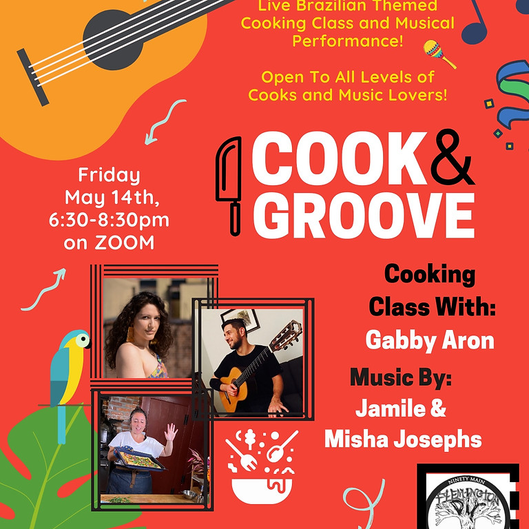 Cook & Groove Virtual Cooking Class w/Live Music