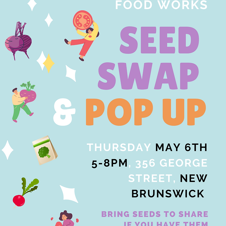 Seed Swap and Pop Up @ Chamber 43 New Brunswick