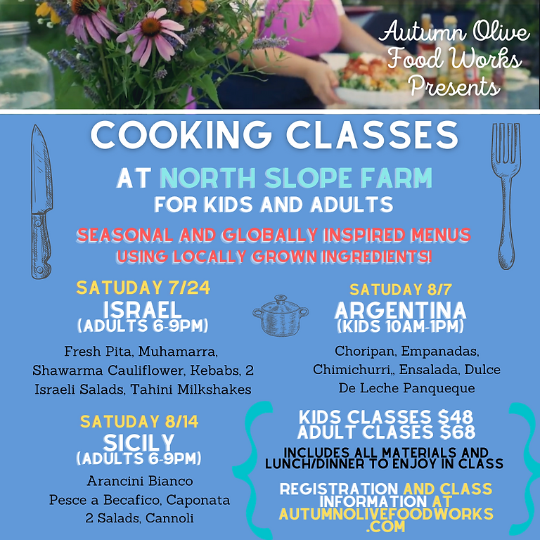 8/7 Argentina KIDS Cooking Class at North Slope Farm 10:00am