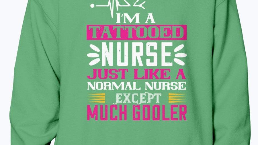 Im a Tattooed Nurse -  Nurse - Sweatshirt - Crew