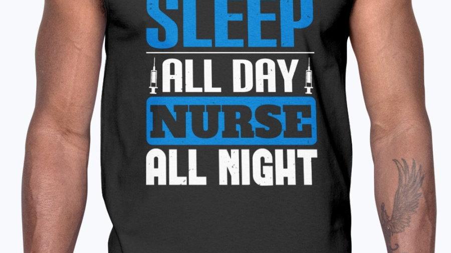 Sleep All Day Nurse All Night- Cotton Tank