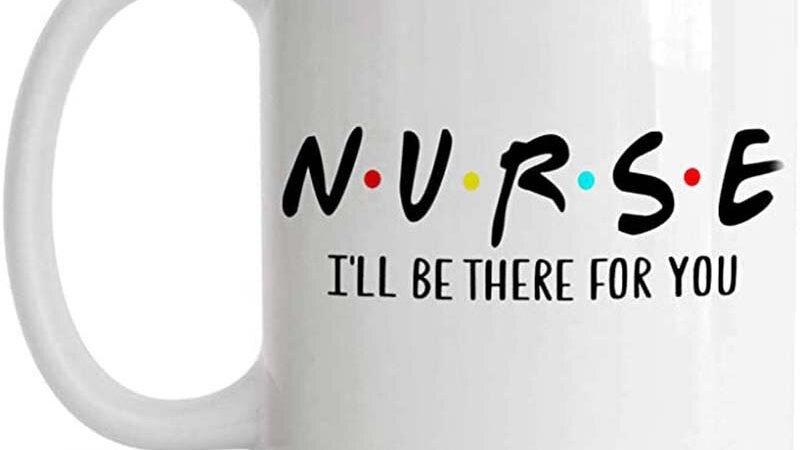 I'll Be There for You Mug, Nurse Gifts, Nurse Coffee Cup, Nurse Coffee Mug,