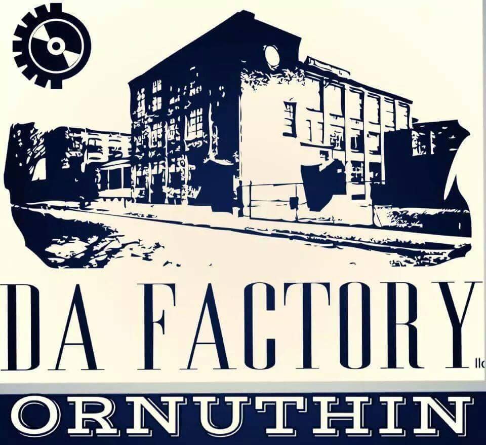 DA FACTORY OR NUTHIN