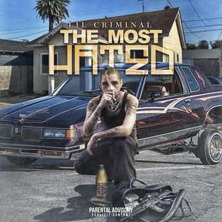 LIL CRIMINAL - THE MOST HATED