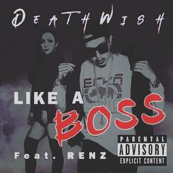 DEATHWISH FEAT. RENZ