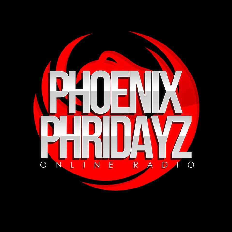 SPONSORED BY PHOENIX PHRIDAYZ