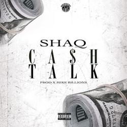 SHAQ - CASH TALK