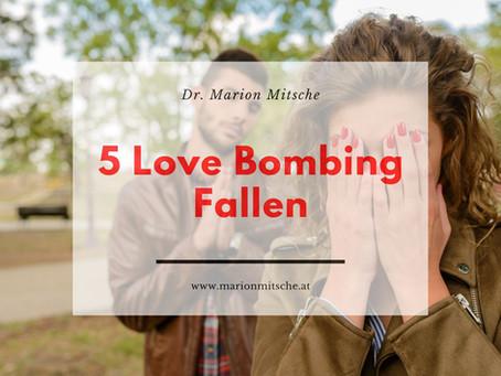 Die 5 Love Bombing Fallen