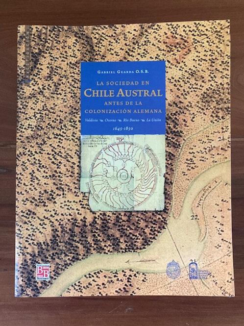 LA SOCIEDAD EN CHILE AUSTRAL