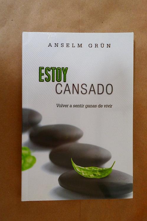 ESTOY CANSADO
