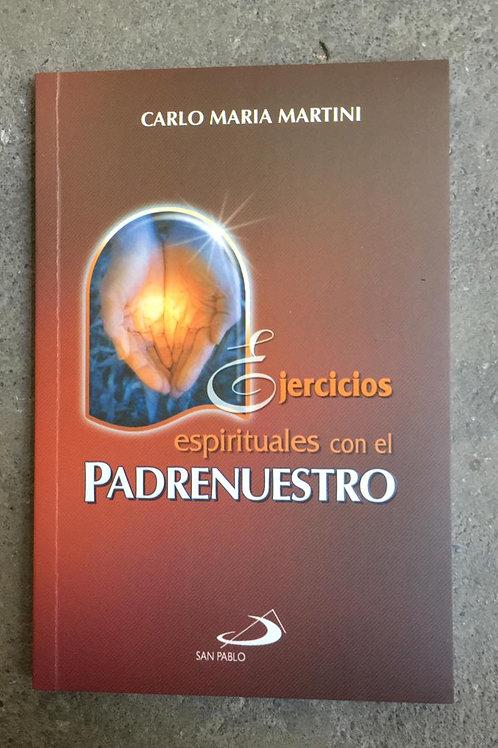 EJERCICIOS ESPIRITUALES CON EL PADRE NUESTRO