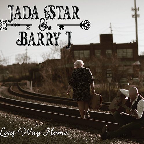 Long Way Home by Jada Star and Barry J.