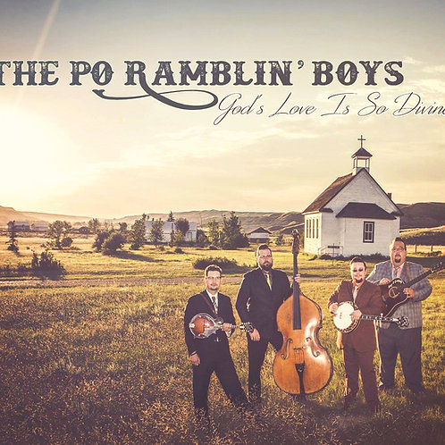 God's Love is so Devine by The Po'Ramblin Boys