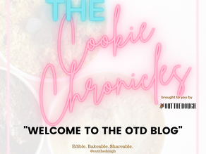 Welcome to OTD's Blog - The Cookie Chronicles
