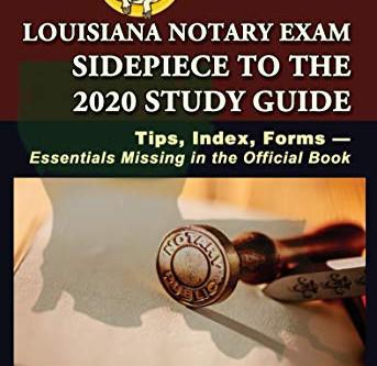 Louisiana Notary Exam Sidepiece 2020 Study Guide