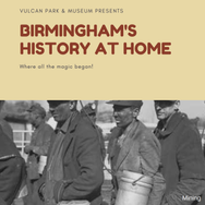 Birmingham's History at Home