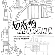 Amazing Alabama Sampler: A Coloring Book Journey Through Our 67 Counties