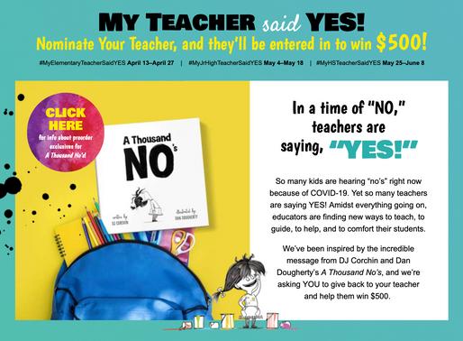 My Teacher Said Yes Campaign!