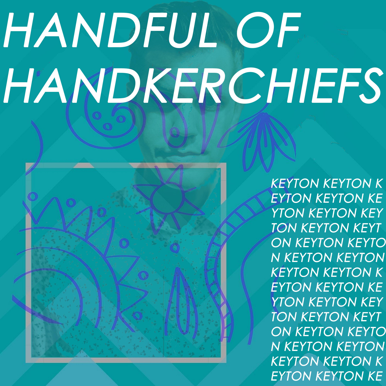 Handful Of Handkerchiefs ART