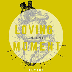 Loving In The Moment