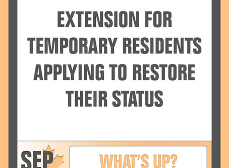 Extension for temporary residents applying to restore their status