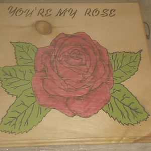 You're My Rose