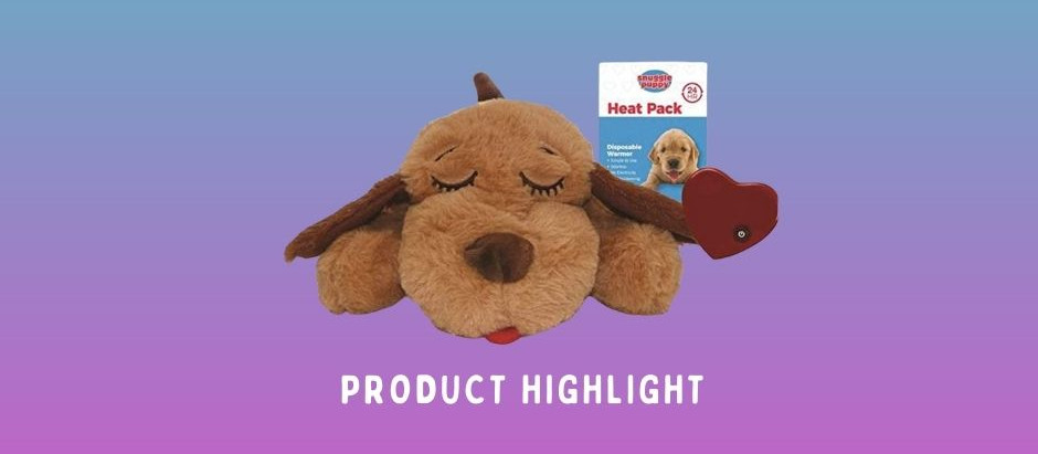 Puppy Product Highlight ...