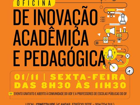 Oficina de inovação acadêmica e pedagógica