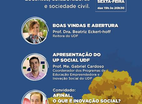 Lançamento do Laboratório de Inovação Social - UP Social UDF