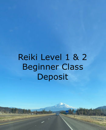 Reiki Level 1&2 Class Deposit