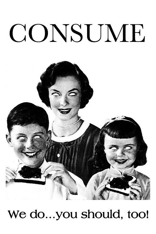 CONSUME.