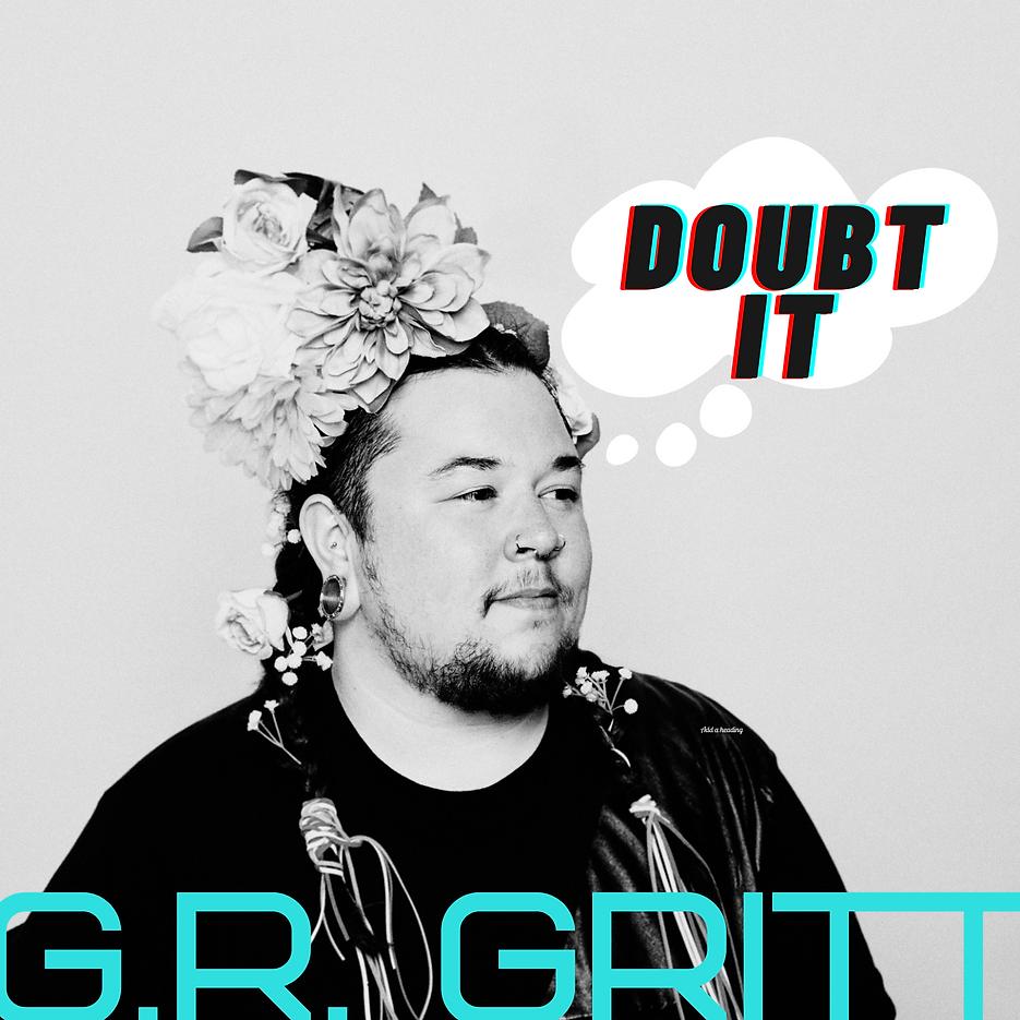 G.R. Gritt - Branded Image - Doubt It 14