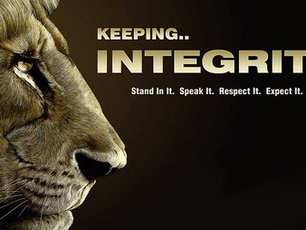 Integrity, period.