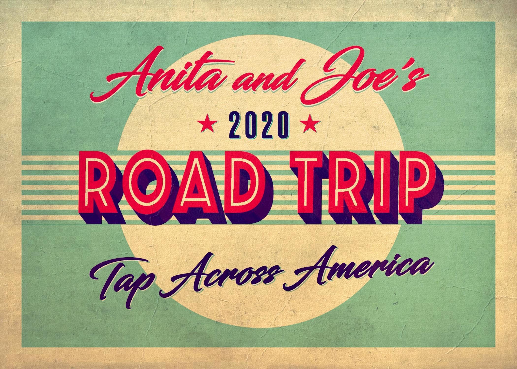 Anita & Joe's Road Trip