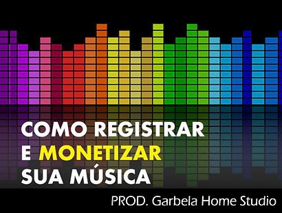 Como_registrar_e_monetizar_sua_música.p