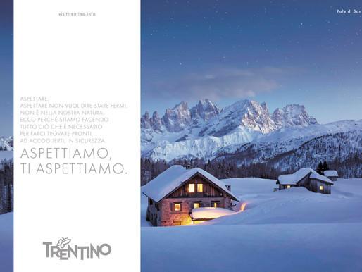 Da domani sui giornali e sulle Tv nazionali la campagna promozionale di un Trentino che aspetta