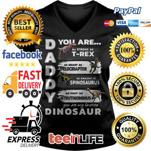 603e23fb6 Buy this shirt: You are Daddy you are my favorite dinosaur shirt