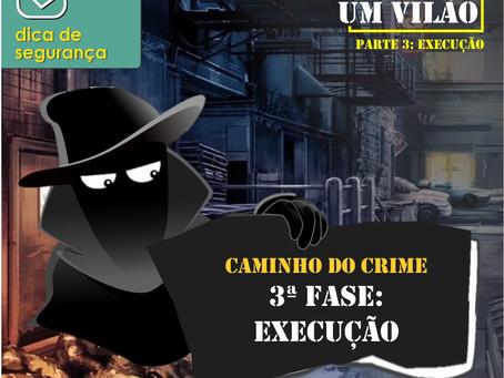 A Mente do Vilão - pt.3 O Caminho do Crime
