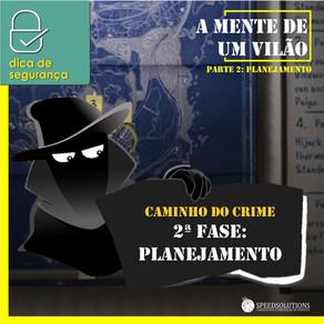 A Mente do Vilão - pt.2 O Caminho do Crime