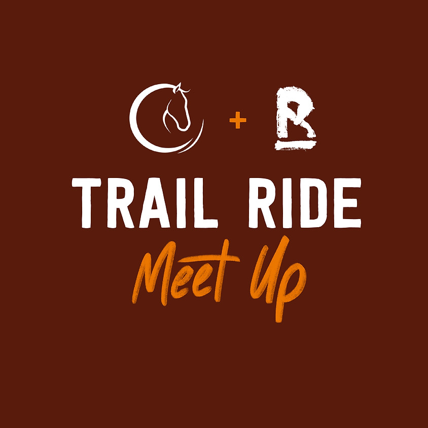 TWE & The Right Horse Trail Ride and Meetup