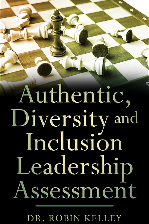 Authentic, Diversity and Inclusion Leadership Assessment