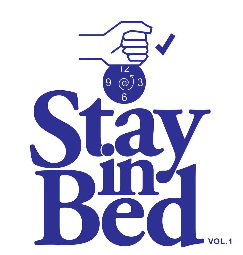 Stay in Bed Vol.1 out on Best Effort