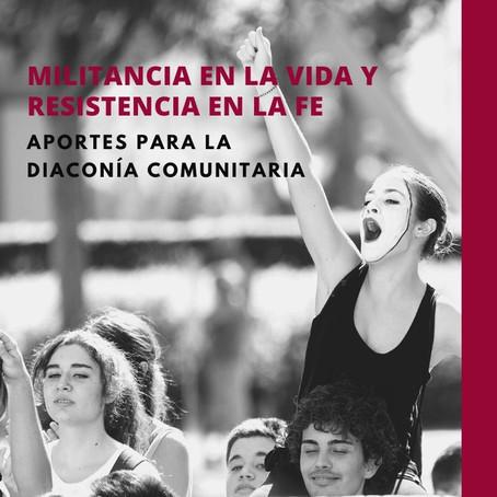Militancia en la vida y resistencia en la fe: aportes para la Diaconía Comunitaria