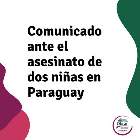Comunicado ante el asesinato de dos niñas en Paraguay