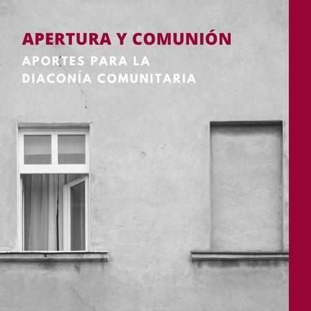 Apertura y comunión: aportes para la Diaconía Comunitaria:
