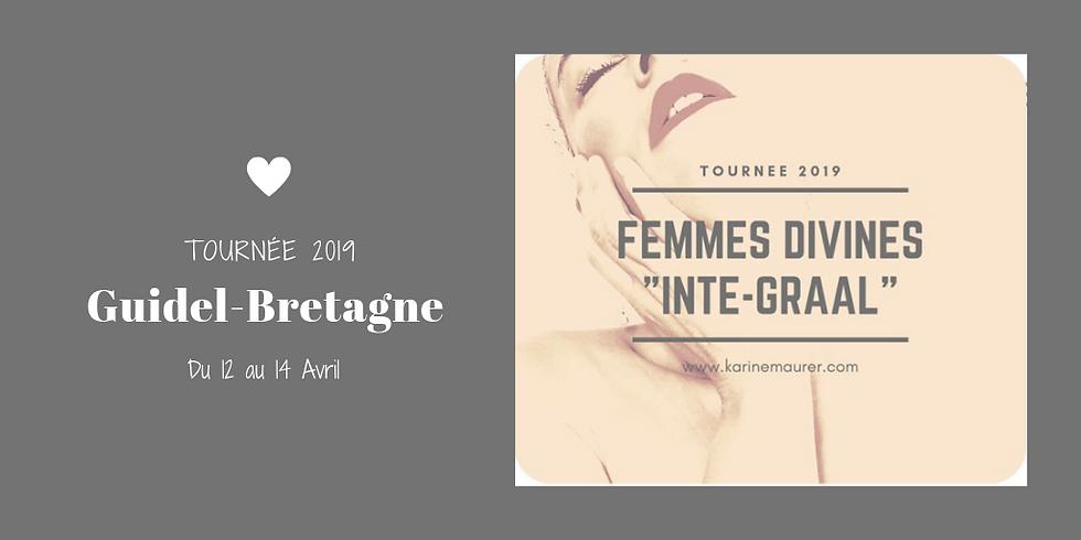 """Femmes Divines """"Inté-Graal"""" Tournée 2019 Guidel-Bretagne"""