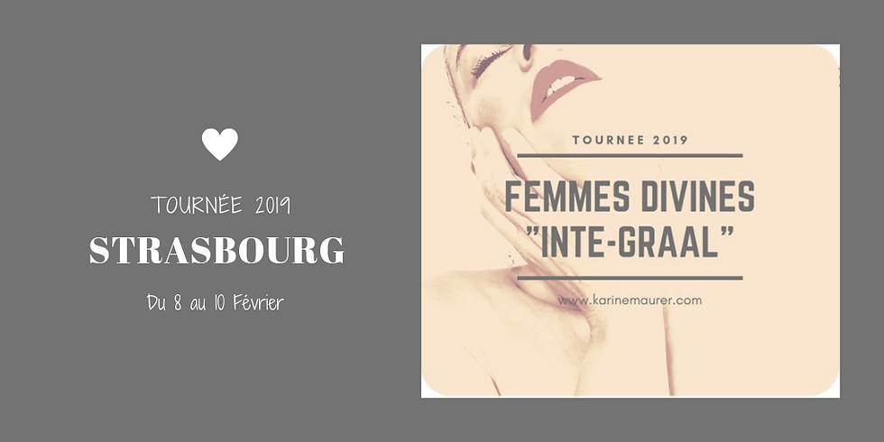 """Femmes Divines """"Inté-Graal"""" La tournée 2019 Strasbourg"""